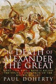 Alexander the Great : The Death of a God by  Paul Doherty - 1st UK Edition. - 2004 - from KALAMOS BOOKS and Biblio.com
