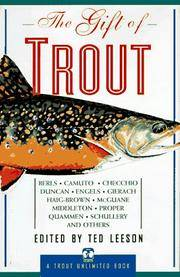image of The Gift of Trout: A Treasury of Great Writing about Trout and Trout Fishing (Trout Unlimited Book)