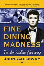 FINE DINING MADNESS : The rules & realities of fine dining