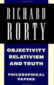 Objectivity, Relativism, and Truth (Philosophical Papers, Volume 1).