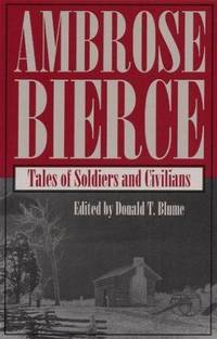 Tales of Soldiers & Civilians. [large paperback].