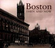 Boston Then & Now