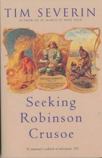 Seeking Robinson Crusoe by Tim Severin - Paperback - 2003-06-06 - from Ergodebooks (SKU: DADAX0330486772)