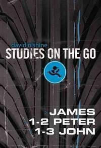 James, 1-2 Peter, and 1-3 John (Studies on the Go) by  David Olshine - Paperback - from BEST BATES and Biblio.com