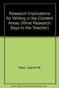 Research Implications for Writing in the Content Areas (What Research Says to the Teacher)