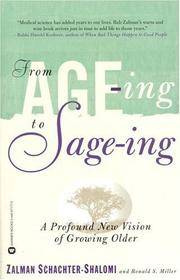 From Age-ing to Sage-ing: A Revolutionary Approach to Growing Older.