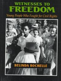 image of Witnesses to Freedom: Young People Who Fought for Civil Rights