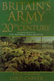 Britain's Army In The 20th Century In Association With The Imperial War Museum