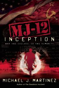 Inception - MJ-12 vol. 1 by Michael J. Martinez - 2016