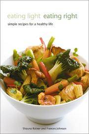 Eating Light, Eating Right: Simple Recipes for a Healthy Life