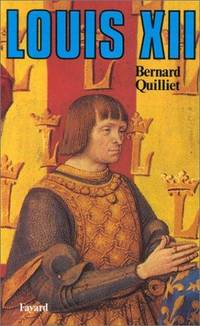 Louis XII, Pere du peuple (French Edition)