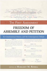 The First Amendment Freedom of Assembly and Petition