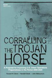 Coralling the Trojan Horse: A Proposal for Improving U.S. Urban Operations Preparedness in the Period 2000-2025