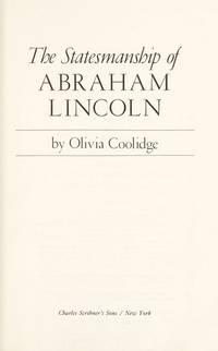 The Statesmanship of Abraham Lincoln