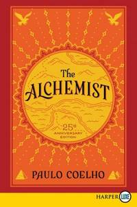 image of The Alchemist: A Fable About Following Your Dream, 25th Anniversary Edition