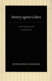 Memory against Culture: Arguments and Reminders