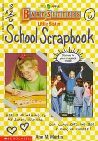 image of Little Sister School Scrapbook (Baby-Sitters Little Sister)