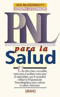 P.N.L Para Su Salud (Spanish Edition)