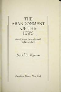 an analysis of wymans book the abandonment of the jews Books the abandonment of the jews to be a major difference between his analysis and that of his predecessors the wyman institute's comic book.
