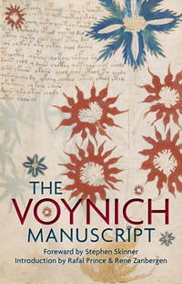 VOYNICH MANUSCRIPT: The Complete Edition Of The World^s Most Mysterious & Esoteric Codex (H)