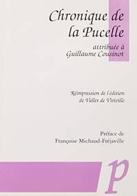 La Chronique De La Pucelle (Medievalia Paradigme)