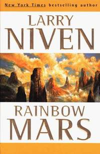 Rainbow Mars by  Larry Niven - Hardcover - 1999-03-01 - from Schwabe Books (SKU: mon0001485530)
