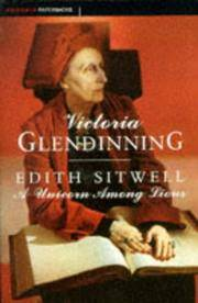 Edith Sitwell a Unicorn Among Lions
