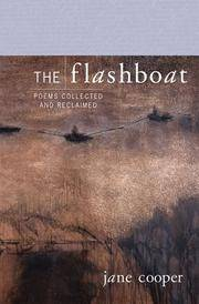 The Flashboat: Poems Collected and Reclaimed