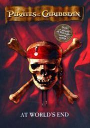Pirates of the Caribbean: At World's End Junior Novel (Junior Novelization..