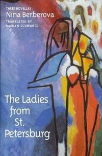 THE LADIES FROM ST. PETERSBURG: Three Novellas.