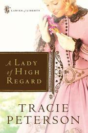 A Lady of High Regard (Ladies of Liberty, Book 1)