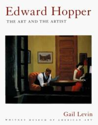 Edward Hopper: The Art and The Artist � The Art and the Artist by Gail Levin - Paperback - 1996 - from Revaluation Books (SKU: __0393315770)