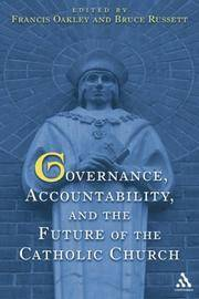 Governance, Accountability, and the Future of the Catholic Church (inscribed by the author)