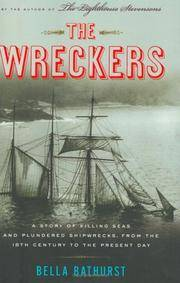 The Wreckers: A Story of Killing Seas, False Lights, and Plundered Shipwrecks.