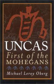 Uncas First of the Mohegans