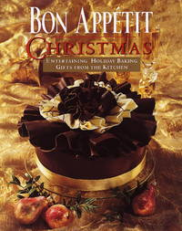 Bon Appetit Christmas: Entertaining, Holiday Baking, Gifts from the Kitchen by Bon Appetit Editors - Hardcover - from Slim Rumba Publishing and Biblio.co.uk