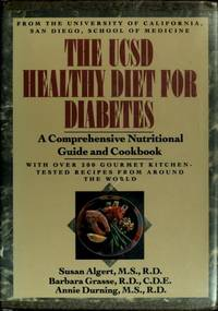 The UCSD Healthy Diet for Diabetes  A Comprehensive Nutritional Guide and  Cookbook With over 200...