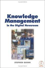 KNOWLEDGE MANAGEMENT IN THE DIGITAL NEWSROOM (PB 2002)