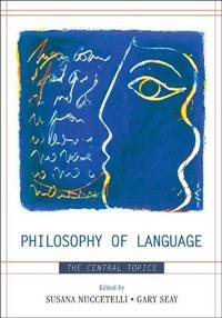 Philosophy of Language The Central Topics