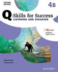 Q Skills for Success: Level 4: Listening & Speaking Split Student Book B with IQ Online