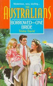 Borrowed - One Bride (The Australians)