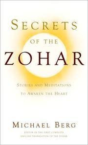 Secrets of the Zohar: Stories and Meditations to Awaken the Heart by  Michael Berg - Hardcover - from Good Deals On Used Books (SKU: 00018562756)