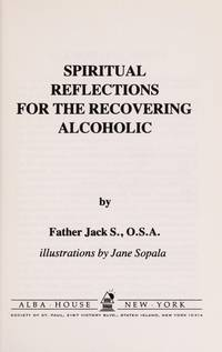 Spiritual Reflections for the Recovering Alcoholic