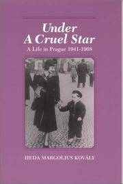 image of Under a Cruel Star: A Life in Prague, 1941-1968