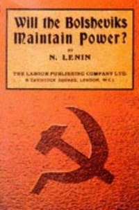 Will the Bolsheviks Maintain Power