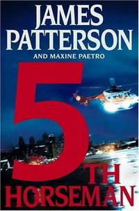 The 5th Horseman (Women's Murder Club) by James Patterson; Maxine Paetro - Hardcover - 2006-02-13 - from TangledWebMysteries (SKU: 61568)