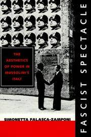 Fascist Spectacle: The Aesthetics of Power in Mussolini's Italy (Studies on the History of...