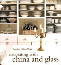 Decorating with China and Glass.