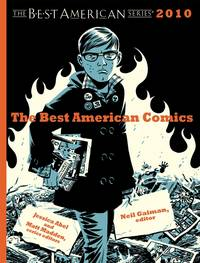 The Best American Comics 2010  **SIGNED 5X (by Gaiman+4 others), 1st Ed/ 1st Printing**