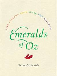 EMERALDS OF OZ: Life Lessons From Over The Rainbow (H)